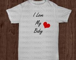 Camiseta Gestante - I Love My Baby