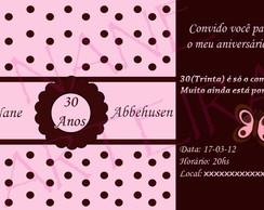 CONVITE 30 ANOS ROSA E MARROM