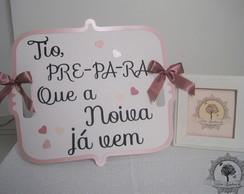 Placa Daminha - L� vem a noiva