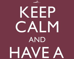 Poster Keep Calm and Have a Wine