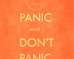 Poster Frases Don�t Panic