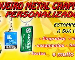 CHAVEIRO PERSONALIZADO - METAL CHAPINHA
