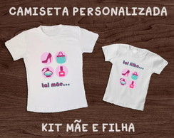 KIT CAMISETAS - M�E E FILHA