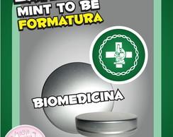 Latinha Formatura - Biomedicina
