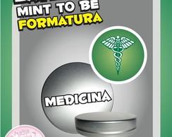 Latinha Formatura - Medicina