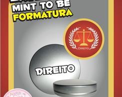Latinha Formatura - Direito 2