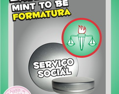 Latinha Formatura - Servi�o Social