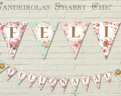 Bandeirolas Shabby Style Floral LUXUOSO