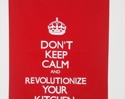 Don't Keep Calm