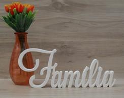 Palavra decorativa Fam�lia - Modelo LS