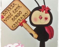 Placa de Aviso Joaninha