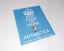 �m� Keep Calm 09x12cm - Drink Antarctica