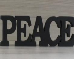 Palavra decorativa PEACE - linha BK
