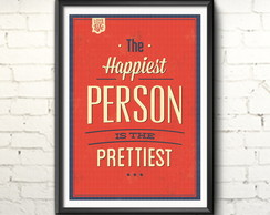 Poster 'The happiest person' com moldura