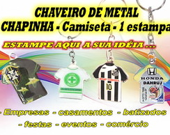 CHAVEIRO - METAL 1 ESTAMPA - CAMISETA