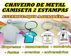 CHAVEIRO - METAL CAMISETA - 2 ESTAMPAS