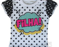 Camiseta POW Filha Pop Art