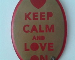 Quadro oval KEEP CALM AND LOVE ON