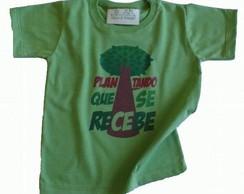 Camiseta Infantil Plantando se recebe