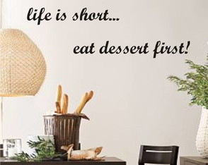 adesivo-lifes-is-short-eat-dessert-first