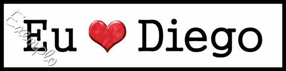 Plaquinha/Little Plate Eu ♥ Diego ~ | Anna Cláudia Correia Lima