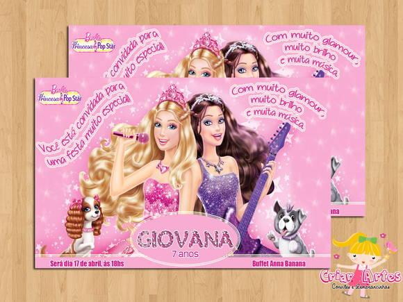 Convite Barbie Princesa E Pop Star