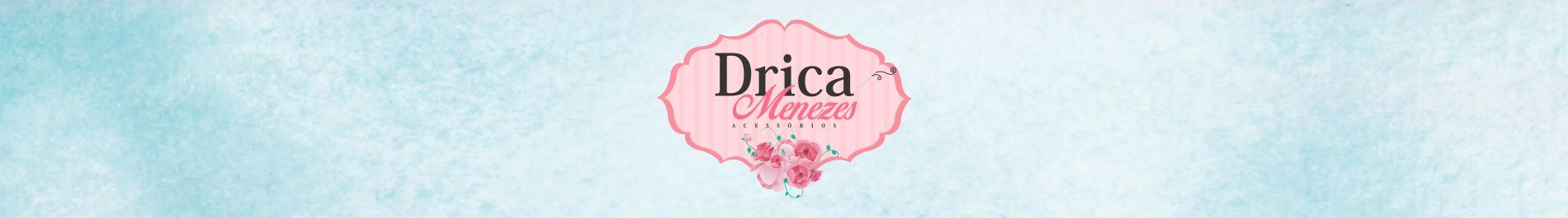 Drica Menezes