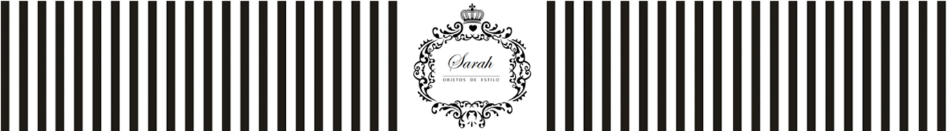 Sarah Objetos de Estilo