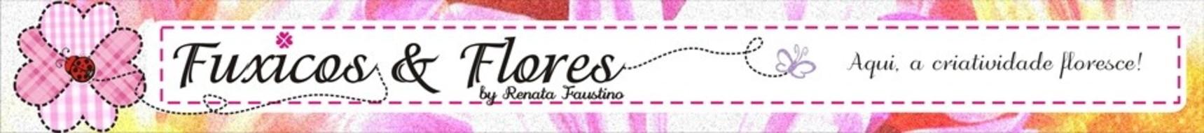 FUXICOS & FLORES