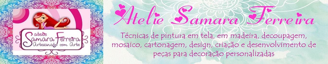 ATELIE SAMARA FERREIRA