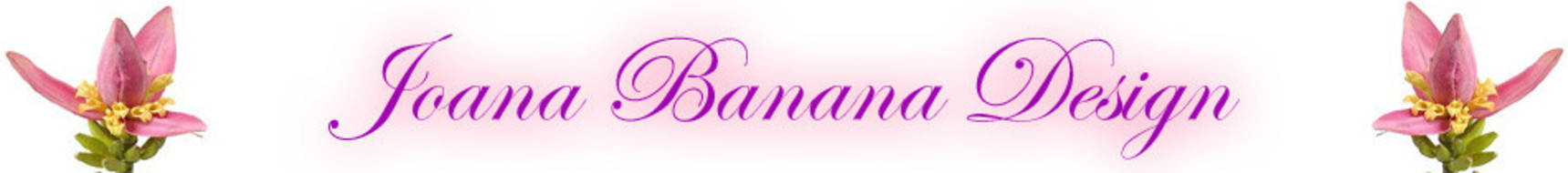 JOANA BANANA DESIGN