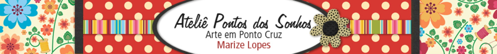 Ateli Pontos dos Sonhos - Arte em ponto cruz