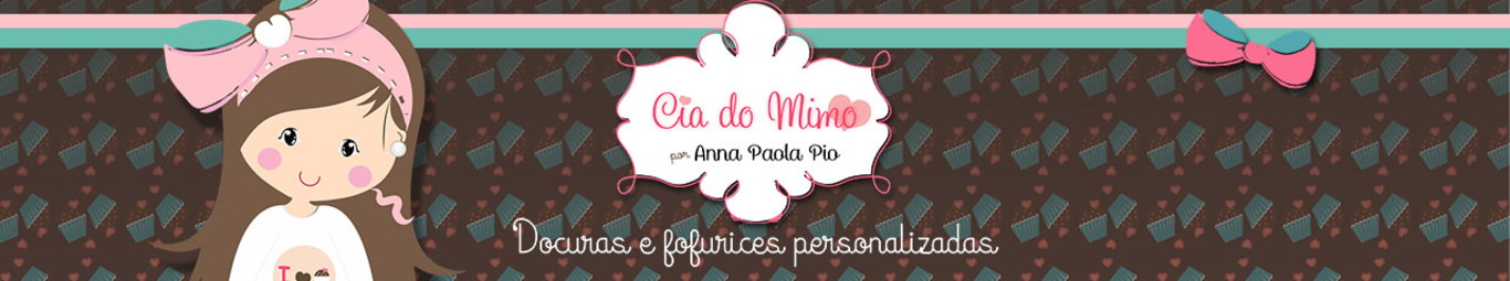 Cia do Mimo by Anna Paola