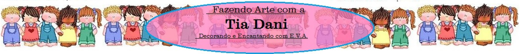 Fazendo Arte com Tia Dani