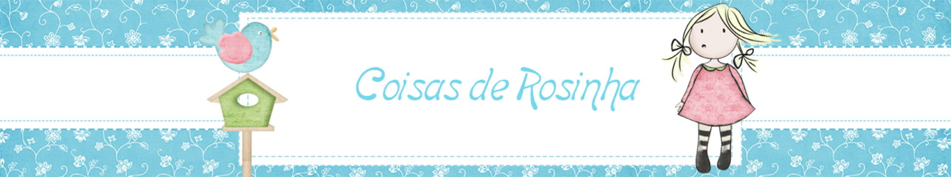 Coisas de Rosinha