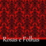 Rosas e Folhas