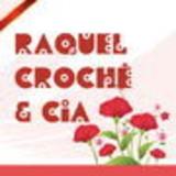 Raquel Croch� & Cia
