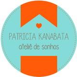 Patricia Kanabata - ateli� de sonhos