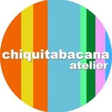 chiquitabacana atelier