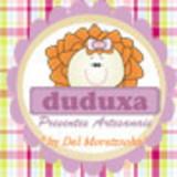 Duduxa Presentes Artesanais - Del Moretzsohn