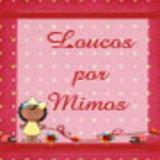 Loucos por Mimos