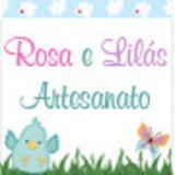 Rosa e Lil�s artesanato