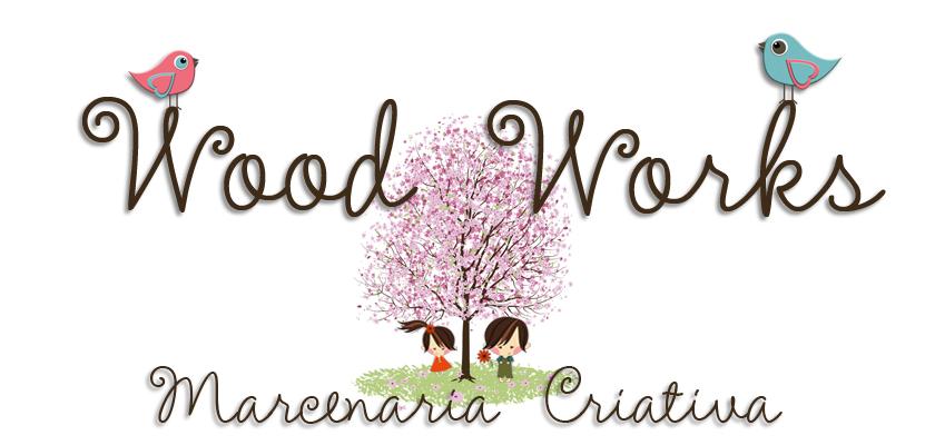 Wood Works Marcenaria Criativa