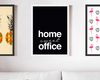 Quadro A3 Frase Home Sweet Office