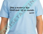 Camisetas Finds - Frases - Gandhi