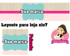 Layout Loja Elo7 - Kit elo7 digital