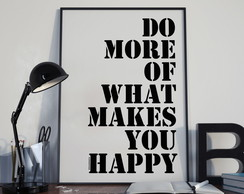 Poster What makes you happy1 30X40