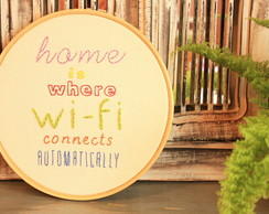 "Bastidor ""Home is where wi-fi..."""