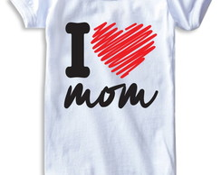 Dia das mães_Body I Love Mom