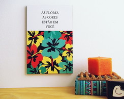 "Exclusivo ""As flores / As cores"""
